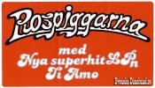 ROSPIGGARNA (decal)