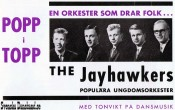 THE JAYHAWKERS (1964)